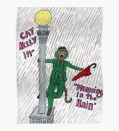 Meowing In the Rain Poster