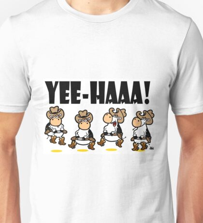 YEE-HAA! Unisex T-Shirt