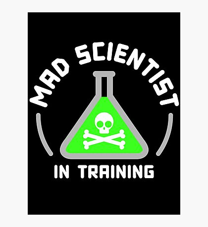 Mad Scientist in Training Photographic Print