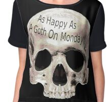 as happy as a goth on monday Chiffon Top