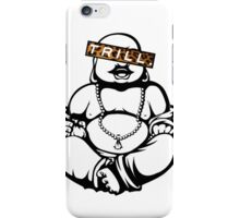 Trill Buddha iPhone Case/Skin