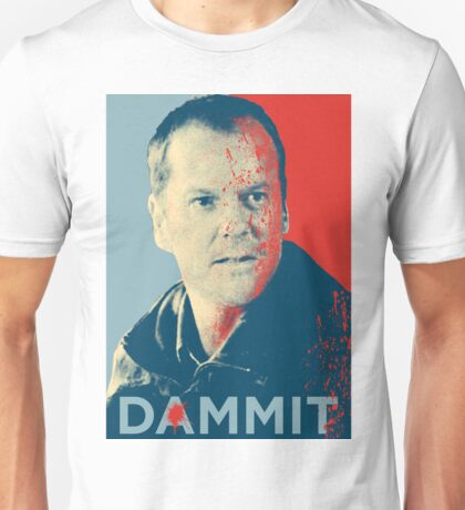 Jack Bauer from 24 in Dammit Unisex T-Shirt