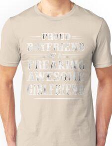 Proud Boyfriend of a Freaking awesome Girlfriend Shirt Unisex T-Shirt