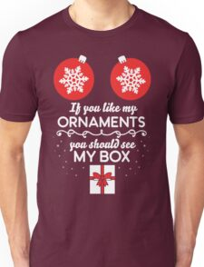 If you like my ornaments you should see my box Unisex T-Shirt