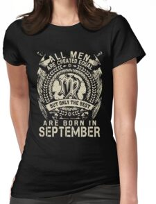Gift for men The best are born in September Womens Fitted T-Shirt