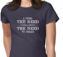 I Feel the Need to Read Womens Fitted T-Shirt