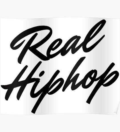 Real Hiphop  Poster