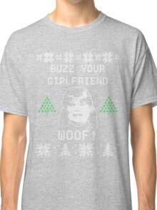Buzz Your Girlfriend! WOOF! Classic T-Shirt