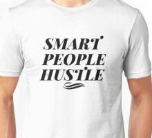 Smart People Hustle Unisex T-Shirt
