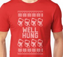 Well Hung - Stockings, of course... Unisex T-Shirt