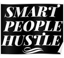 Smart People Hustle - White Poster