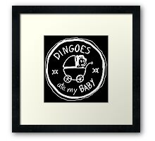 Dingoes Ate My Baby Framed Print