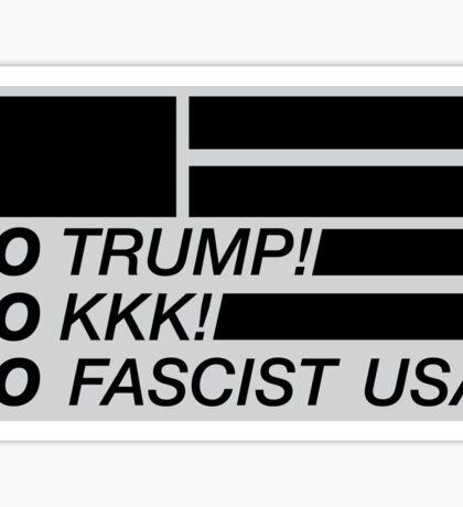 No Trump, No KKK, No Fascist USA Sticker