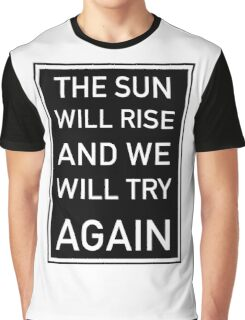 The Sun Will Rise & We Will Try Again - Twenty One Pilots Graphic T-Shirt