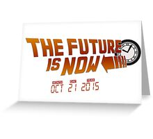 """The Future is Now"" - BTTF Greeting Card"