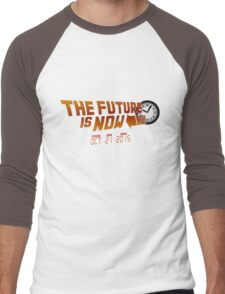 """The Future is Now"" - BTTF Men's Baseball ¾ T-Shirt"
