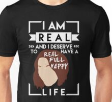 Real, full, happy life. (Alex Danvers inspired) Unisex T-Shirt