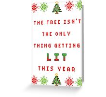 Christmas Tree - get lit Greeting Card