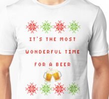 Most wonderful time of the year (FOR A BEER) Unisex T-Shirt
