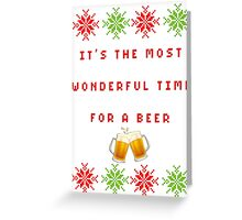 Most wonderful time of the year (FOR A BEER) Greeting Card