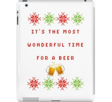 Most wonderful time of the year (FOR A BEER) iPad Case/Skin