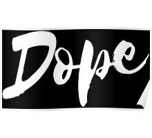 Dope 2 - White Poster