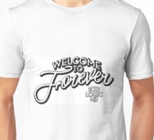 Logic Welcome To Forever  Unisex T-Shirt