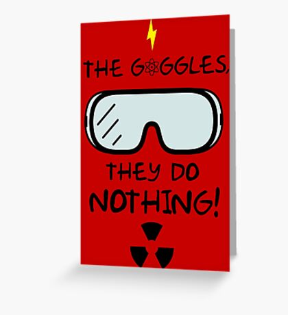 The Goggles Greeting Card
