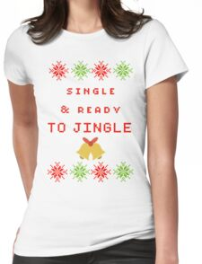 Single and Ready to Mingle (JINGLE) Womens Fitted T-Shirt