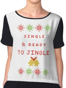 Single and Ready to Mingle (JINGLE) Chiffon Top