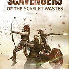 Scavengers of The Scarlet Wastes - The Rivals by Kenazz