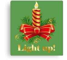 Light up for Christmas! Canvas Print