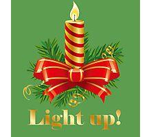 Light up for Christmas! Photographic Print