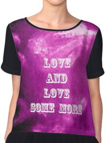 Love And Love Some More by Nikki Ellina Chiffon Top