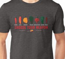 Choose Your Weapon Hot Peppers  Unisex T-Shirt