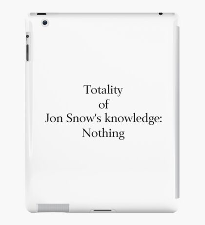 Jon Snow Knows Nothing iPad Case/Skin