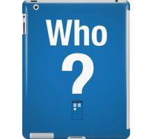 Who? iPad Case/Skin