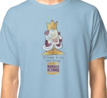 Where kids are king Classic T-Shirt