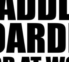 Warning Paddleboarder Hard At Work Do Not Disturb Sticker