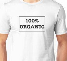 100% Organic Progressive Movement Healthy Earth All Natural Stance Unisex T-Shirt
