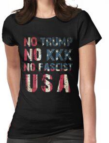 No Trump, No KKK, No Fascist USA Womens Fitted T-Shirt