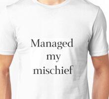 Managed My Mischief Unisex T-Shirt