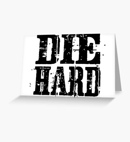 die hard classic hollywood movies movie film acton t shirts Greeting Card