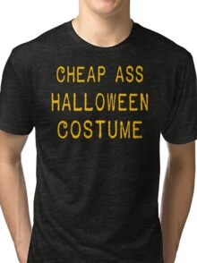 Halloween costume T-shirt Funny tshirt cool T-Shirt Tee Shirt 80s movie shirt geek shirt also available on crewnecks and hoodies SM-5XL Tri-blend T-Shirt