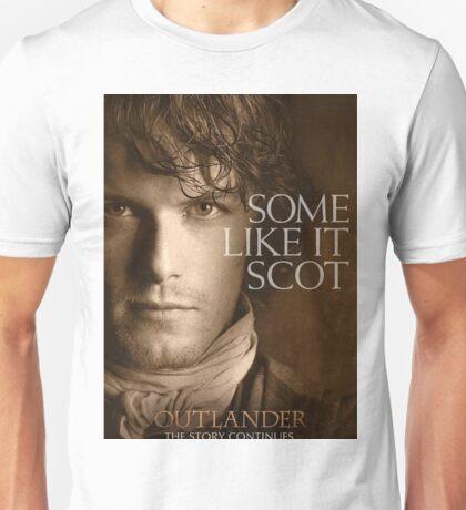 Some Like It Scot Jamie Fraser Outlander Warrior Unisex T-Shirt