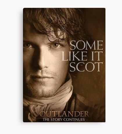 Some Like It Scot Jamie Fraser Outlander Warrior Canvas Print