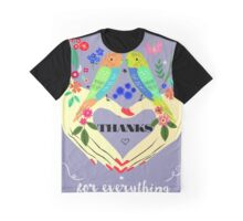 Thanks for everything Graphic T-Shirt