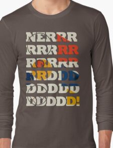 NERRRDD! [Classic] Long Sleeve T-Shirt