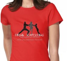 drunk scaffolding Womens Fitted T-Shirt