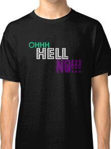 Nah... Classic T-Shirt